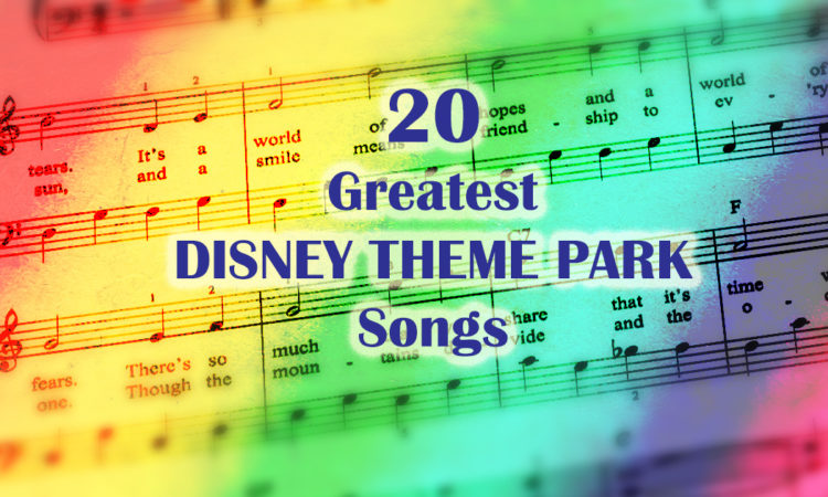 20 Greatest Disney theme park songs