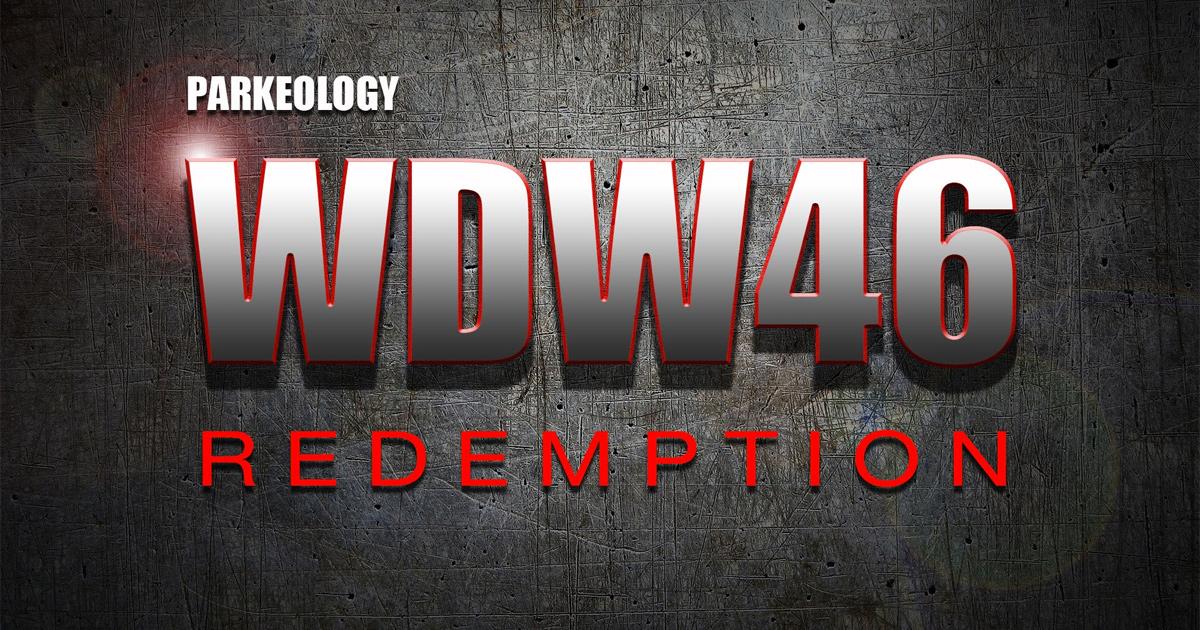 Parkeology WDW46 Redemption