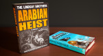 Arabian Heist - A New Book from the Creator of Parkeology