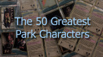 50 Greatest Park Characters: The Oddballs