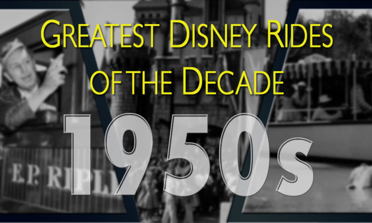 Greatest Disney Rides of the 1950s