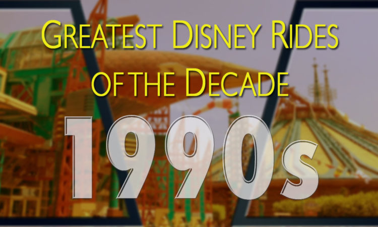 Greatest Disney rides of the 1990s