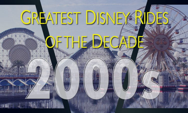 Greatest Disney rides of the 2000s