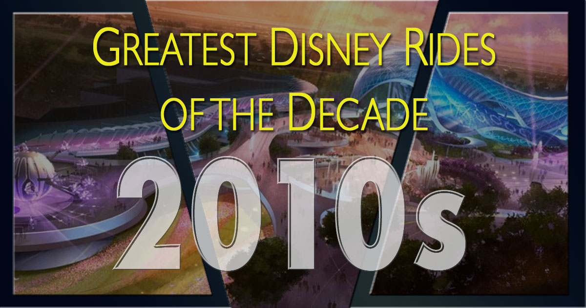 Greatest Disney rides of the 2010s