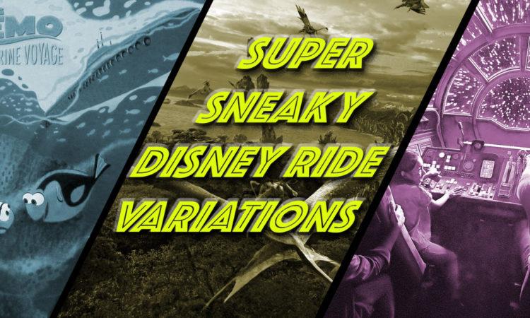Super Sneaky Disney Ride Variations