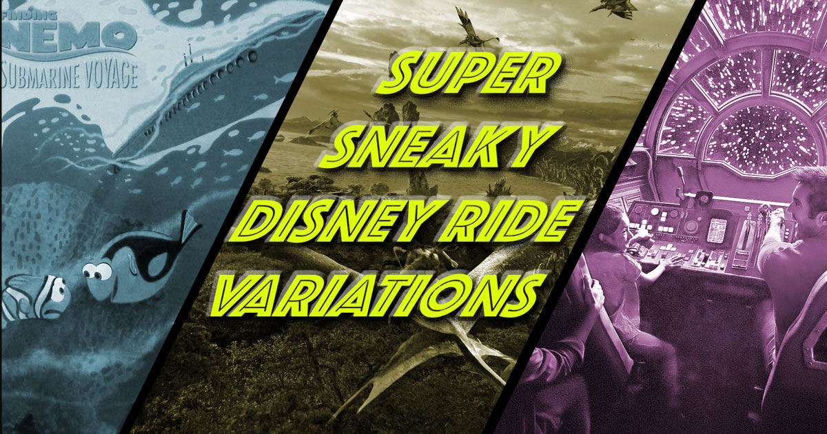 Super Sneaky Disney Ride Variations